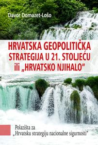 """Hrvatska geopolitička strategija u 21. stoljeću ili """"Hrvatsko njihalo"""""""